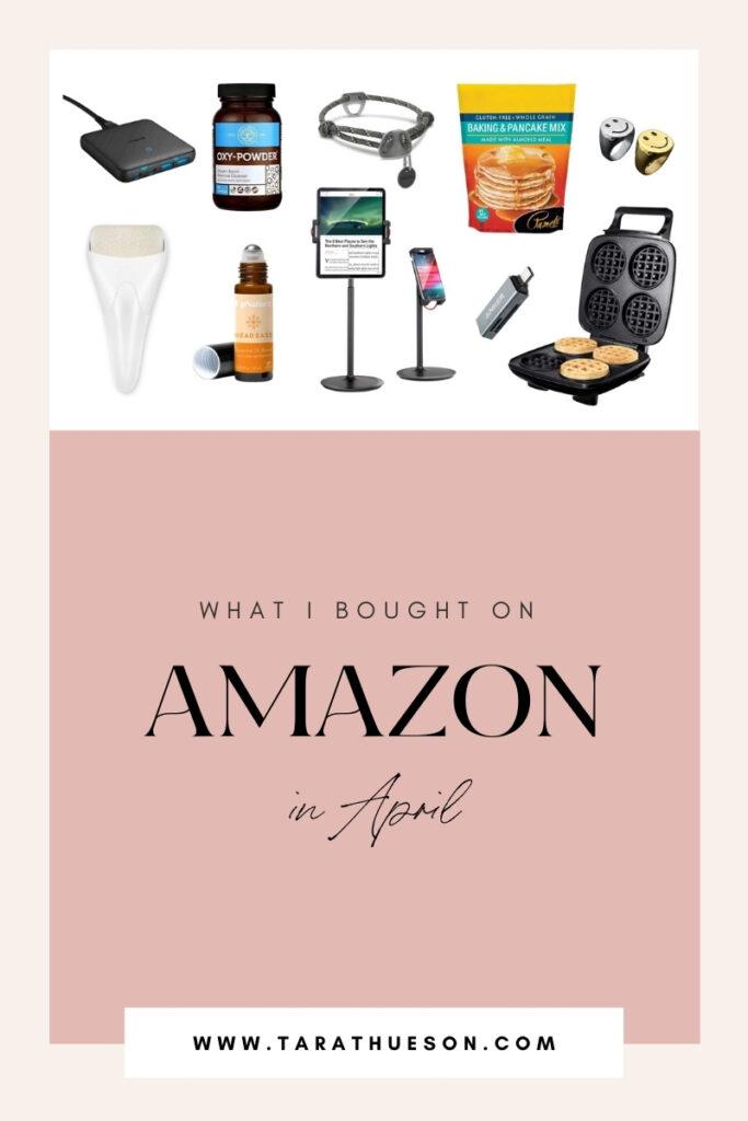 Amazon Purchases: April 2021